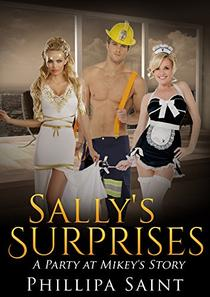Sally's Surprises: A Party at Mikey's story.