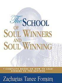 The School of Soul Winners and Soul Winning