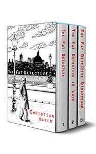 The Fat Detective Series: Books 1-3: