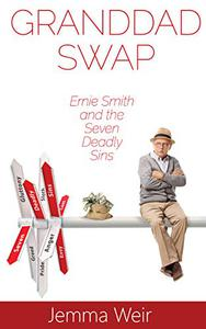 Granddad Swap: Ernie Smith and the Seven Deadly Sins