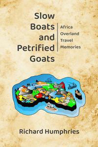 Slow Boats and Petrified Goats