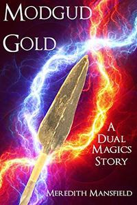 Modgud Gold: A Dual Magics Story