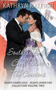 Southern Belle Civil War - The Couvions: Hearts Under Siege - Hearts Under Fire