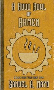 A Good Bowl of Ramen