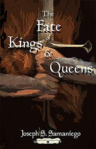 The Fate of Kings and Queens