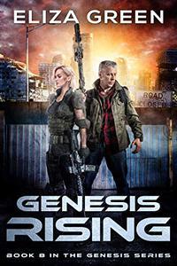 Genesis Rising: A Dystopian Society Thriller