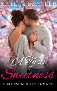 A Taste of Sweetness