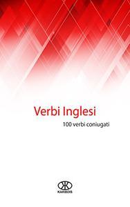 Verbi inglesi: 100 verbi coniugati