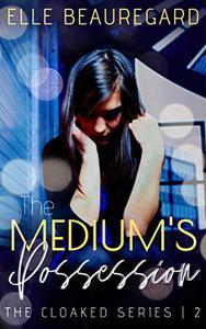 The Medium's Possession