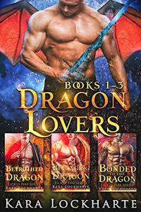 Dragon Lovers: A Collection of 3 Books of Fated Mates Dragon Shifter Romance