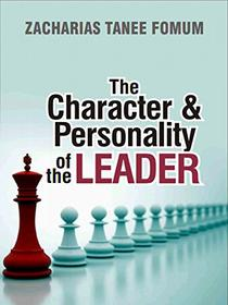 The Character And Personality of The Leader