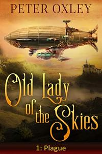 Plague: The Old Lady of the Skies Episode 1