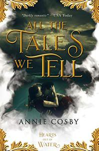 All the Tales We Tell: a Celtic YA Fantasy