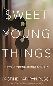 Sweet Young Things: A Sweet Young Things Mystery