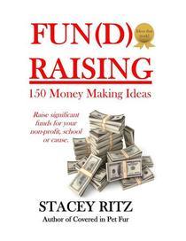 Fun(d)raising: 150 Money Making Ideas