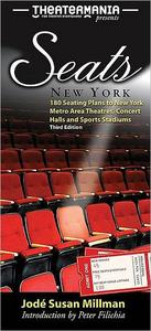 Seats: New York: 180 Seating Plans to New York Metro Area Theatres, Concert Halls and Sports Stadiums