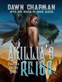 Akillia's Reign