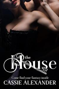 The House: Come Find Your Fantasy Inside