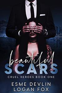 Beautiful Scars: A Dark Romance