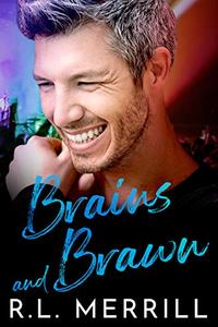 Brains and Brawn: Summer of Hush Book Two