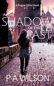 In The Shadow Of The Past