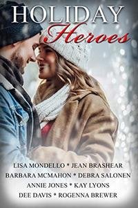 Holiday Heroes: A Christmas Romance Anthology Collection