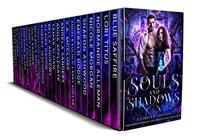 Souls and Shadows: A Limited Edition Paranormal Romance and Urban Fantasy Collection