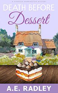 Death Before Dessert: A Vanessa Harrington Cozy Mystery