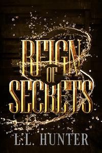 Reign of Secrets