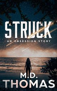 Struck: An Obsession Story