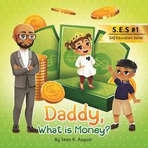 Daddy, What is Money?