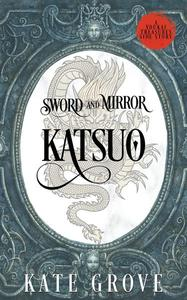 Sword and Mirror: Katsuo's Side Story