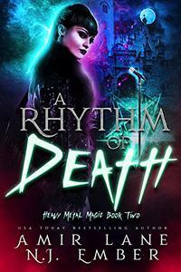 A Rhythm of Death: Heavy Metal Magic Book Two