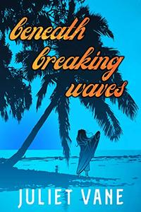 Beneath Breaking Waves
