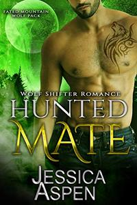 Hunted Mate: Paranormal Werewolf Romance