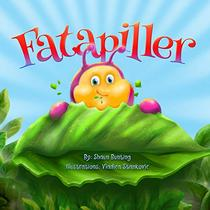 Fatapiller: An enchanting children's story of survival & courage. Told in rhyme, filled with fabulous colour pictures with a positive, mindfulness theme.