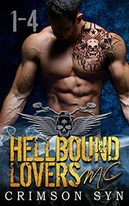 Hellbound Lovers MC (Books 1-4): WOLF, GRAYSON, RIGGS & CAIN