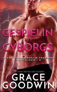 Gespielin der Cyborgs