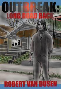 Outbreak: Long Road Back