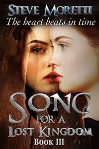 Song for a Lost Kingdom, Book III