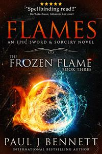 Flames: A Sword & Sorcery Novel