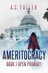 Ameritocracy: Open Primary