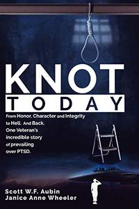 Knot Today: From Honor, Character & Integrity to Hell.  And Back.