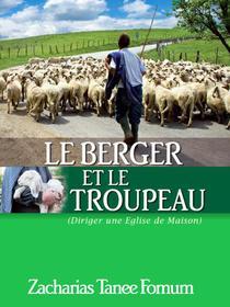 Le Berger et le Troupeau (Diriger Une Eglise de Maison)