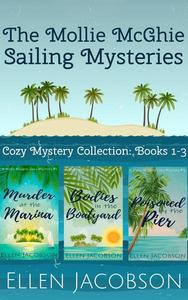 The Mollie McGhie Sailing Mysteries: Cozy Mystery Collection, Books 1-3