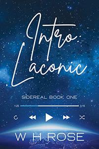 Intro: Laconic: Sidereal Book One