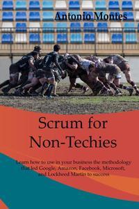 Scrum for Non-Techies