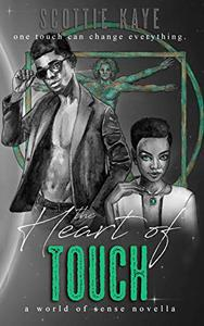 The Heart of Touch: A Fantasy Erotic Adventure