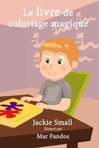 Le livre de coloriage magique