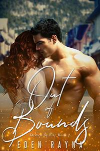 Out of Bounds: A Second Chance Romance